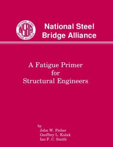 A Fatigue Primer for Structural Engineers