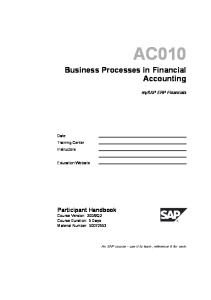 AC010 Business Processes in Financial Accounting Participant Handbook An SAP course -use it to learn, reference it for work
