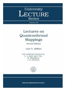 Ahlfors-Lectures on Quasiconformal Mappings With Additional Chapters by C. J. Earle and I. Kra, M. Shishikura, J. H. Hubbard. 38-American Mathematical Society (2