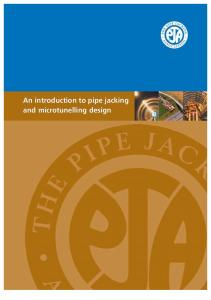 An introduction to pipe jacking and microtunelling design