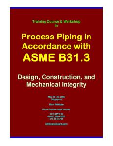 Becht Training Course & Workshop in Process Piping in Accordance With ASME B31.3 Design, Construction, And Mechanical Integrity