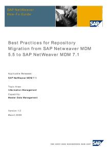 Best Practices for Repository Migration From SAP Netweaver MDM 5.5 to SAP NetWeaver MDM 7.1