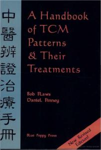 Bob Flaws - A Handbook of TCM Patterns and Theirs Treatments