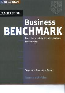 Business Benchmark Pre-Int to Interm. Teacher's Resource Book