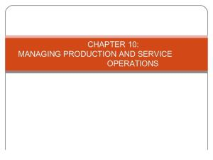 Chapter 10 Production and Service Operations Ppt