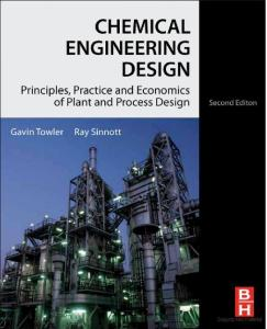 Chemical Engineering Design, Principles, Practice and