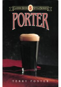 Classic Beer Style Series #05 - Porter; By Terry Foster (1992)
