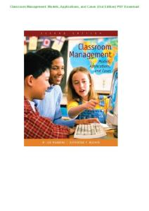 Classroom-Management--Models,-Applications,-and-Cases-(2nd-Edition)-PDF-Download.docx