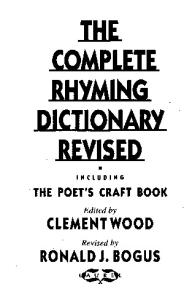 Clement-Wood-The-Complete-Rhyming-Dictionary-Revised-PDF.pdf