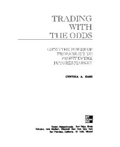 Cynthia Kase - Trading With the Odds