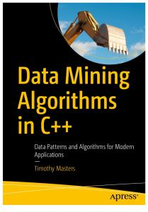 Data Mining Algorithms in C++_ Data Patterns and Algorithms for Modern Applications 2018.pdf