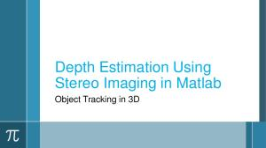 Depth Estimation Using Stereo Imaging in Matlab - PDF Free