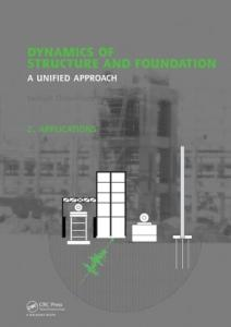 Dynamics of Structures Volume 2 - Applications Chowdhury
