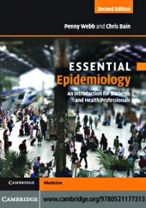 Essential Epidemiology: An Introduction for Students and Health Professionals. Penny Webb, Chris Bain