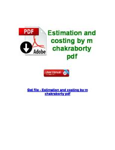 Estimation and Costing by m Chakraborty PDF