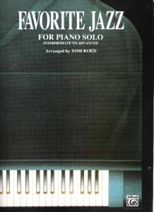 Favorite Jazz for Solo Piano Tom Roed