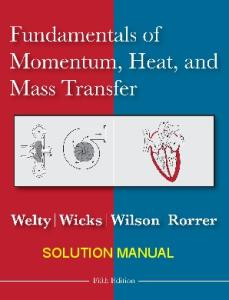 Fundamentals Of Momentum Heat And Mass Transfer 5th Edition Welty