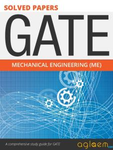 GATE Solved Question Papers for Mechanical Engineering [ME] by AglaSem.Com