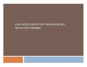 Good News for Farming Be Bad for Farmers