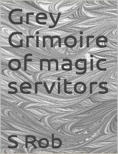 Grey Grimoire of Servitors