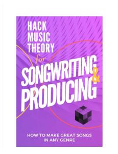 hack-music-theory-for-songwriting-pdf-v4-25apr2017.pdf
