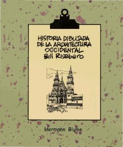 Historia Dibujada de La Arquitectura Occidental-Bill Risebero.txtt