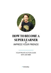 How to Become a Super Learner by Jim Kwik Workbook