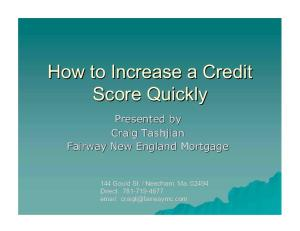 How to Increase a Credit Score Quickly