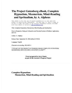Hypnotism, Mesmerism, Mind-Reading and Spritualism By a. Alpheus