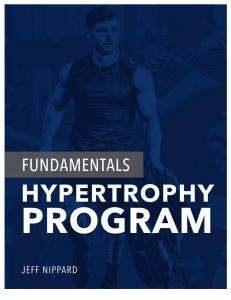 Jeff+Nippard's+Fundamentals+Hypertrophy+Program.pdf