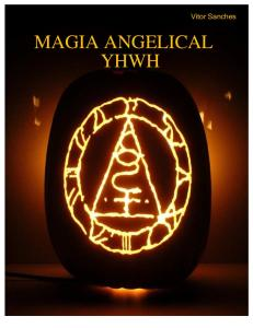 Magia Angelical Yhwh: Vitor Sanches