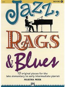 Martha Mier - Jazz, Rags and Blues - Book 1.pdf