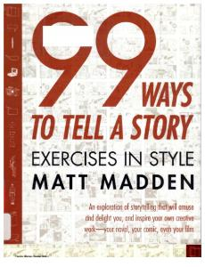 Matt Madden - 99 Ways to Tell a Story Exercises in Style