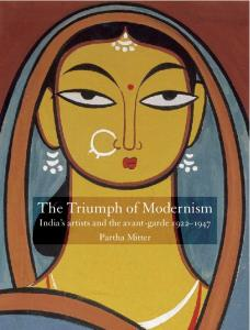 Partha Mitter - The Triumph of Indian Modernism pdf - PDF