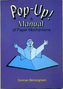 Pop Up - A Manual of Paper Mechanisms