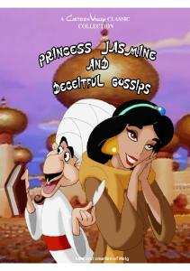 Princess Jasmine and Deseitful Gossips