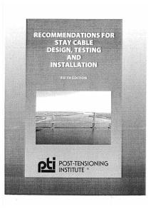 PTI, Recommendations for Stay-Cable Design, Testing and Installation, 5th ed, 2008.pdf