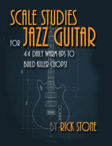 scale-studies-for-jazz-guitar-44-daily-warm-ups-ver-1-2.pdf