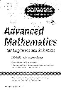 (Schaum's Outline Series) Murray Spiegel-Schaum's Outline of Advanced Mathematics for Engineers and Scientists-McGraw-Hill (2009)