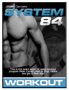 System 84 Workouts