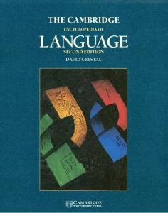 The Cambridge Encyclopedia of Language - David Crystal