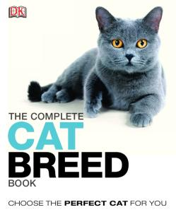 The Complete Cat Breed Book by DK Publishing