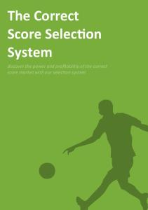 The Correct Score Selection System