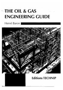 The Oil Gas Engineering Guide Herve Baron Ed 2010