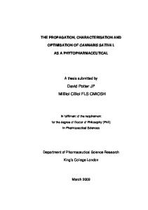 The Propagation, Characterisation and Optimisation of Cannabis Sativa as a Phytopharmaceutical