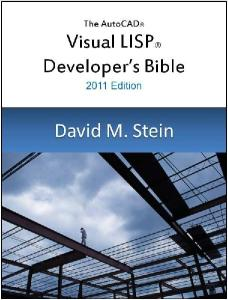 The Visual LISP Developers Bible - 2011 Edition