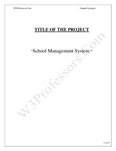 """TITLE OF THE PROJECT """"School Management System """" INTRODUCTION"""