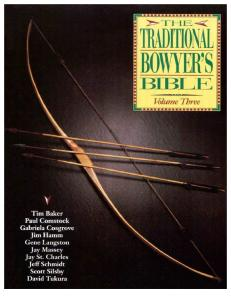 Traditional Bowyer's Bible, Vol 3 - Tim Baker
