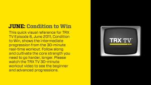 TRX TV Jun 11 Condition to Win - VisualGuide
