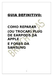 Tutorial Definitivo - Reparo Plug - Earpods Apple & Fones Samsung